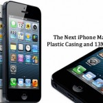 The Next iPhone May Have Plastic Casing and 13Mp Camera
