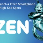Samsung Will Launch a Tizen Smartphone with High-End Specs